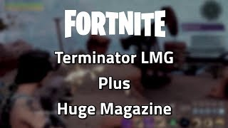 Fortnite: Terminator LMG with a HUGE magazine, plus UI bug