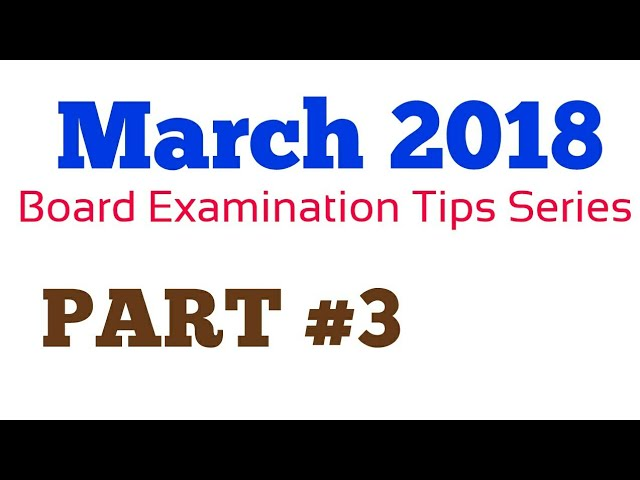 Exam Preparation Tips | Part 3 | Std 10 GSEB | March 2018 Board Exam | How to Prepare For Board Exam