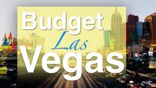 Las Vegas Budget Travel: 7 Practical Tips