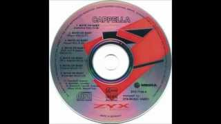 Cappella - Move on Baby (House Mix) [1994]