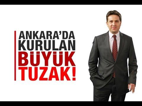Batuhan Yaşar : Ankara'da kurulan büyük tuzak!