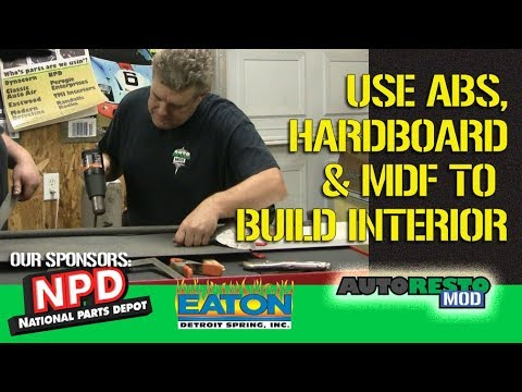 Use ABS And Hardboard To Make Interior Panels Episode 338 Autorestomod