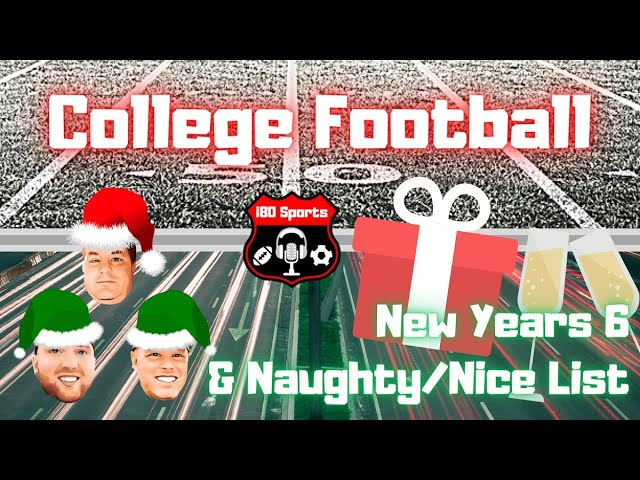 CFB- the 2020 New Year's Six AND Our Naughty/Nice List