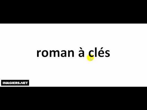 How to pronounce roman à clés