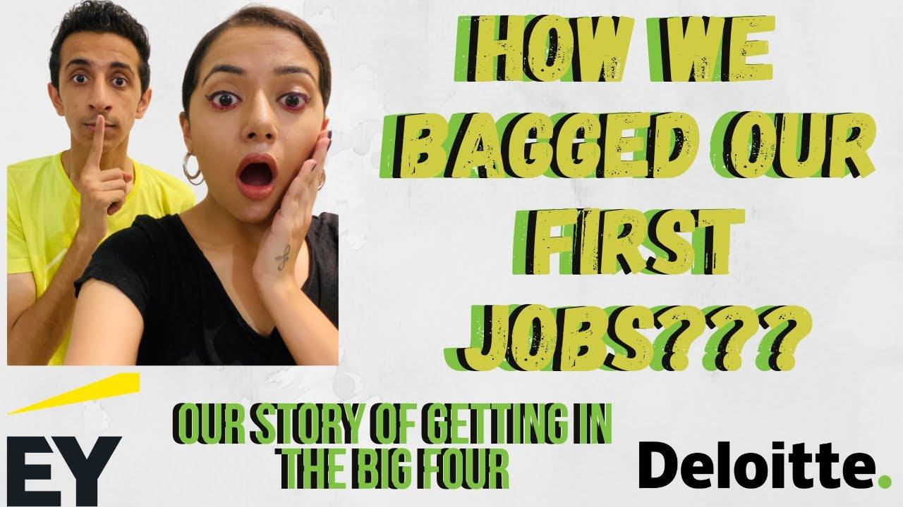 How We Got Our First Jobs in Big 4 | EY| Deloitte | Tips for Freshers
