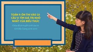 Toán 9: Chữa đề thi tuyển sinh vào 10 tỉnh Bắc Giang năm 2018-2019 (Câu V)