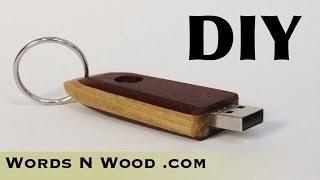 DIY Custom Wooden Thumb Drive   (WnW #98)