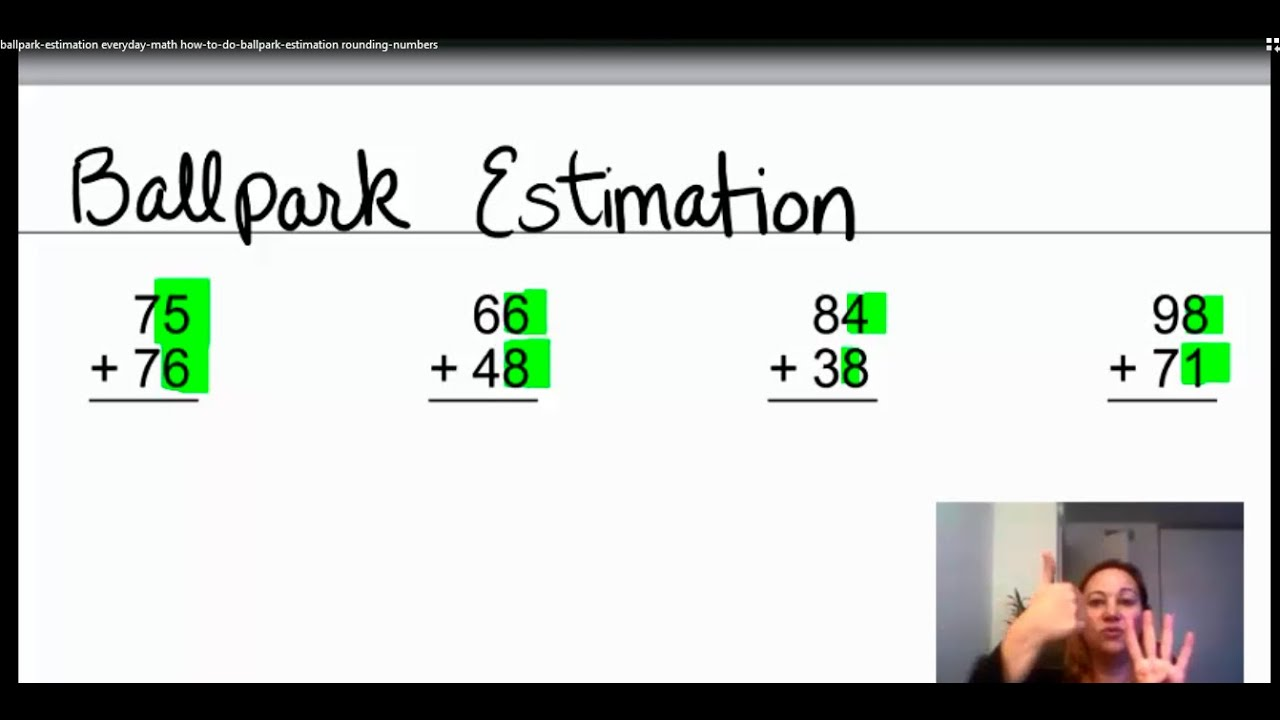 Ballpark Estimation   Everyday Math - How to do ballpark estimation  rounding numbers - YouTube [ 720 x 1280 Pixel ]