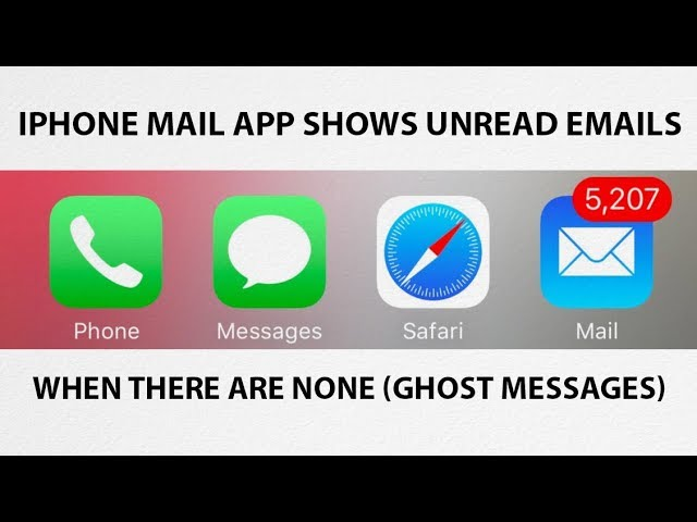 How To Fix Iphone Ios Mail App Showing Unread Emails When There Aren T Any Ghost Messages Youtube
