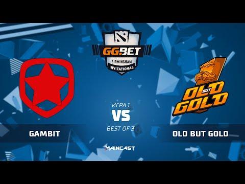Gambit Esports vs Old but Gold - Birmingham Inv - g1