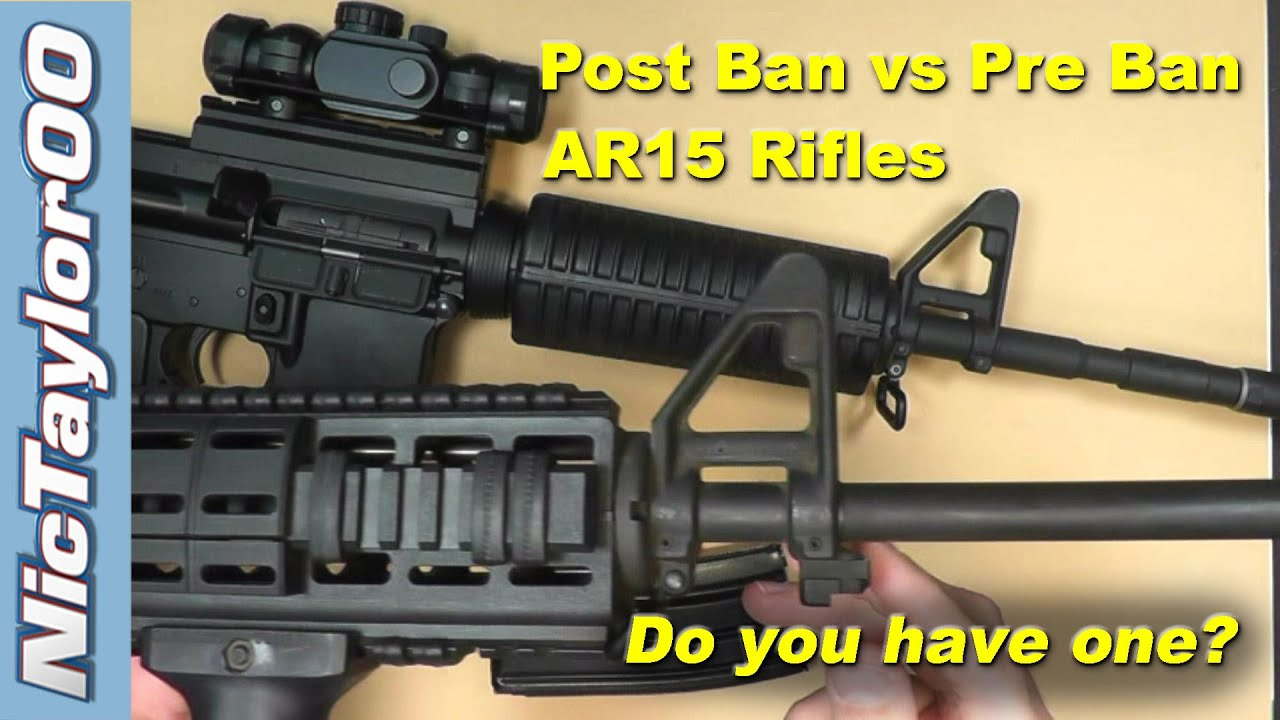 Ar15 Post Vs Preban Identification Comparison Youtube