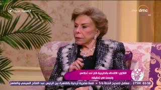 السفيرة عزيزة - السفيرة / ميرفت التلاوي : الإلتحاق بالخارجية كان أحد أحلامي ونجحت في تحقيقه