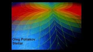 Oleg Poliakov - Stellar