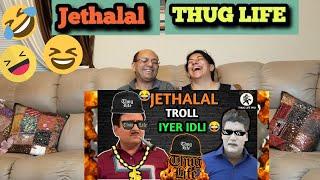 INDIAN FUNNY VIDEOS 2020 | JETHALAL IYER THUG LIFE 2020 | JETHALAL TROLL IYER  | TMKOC |REACTION