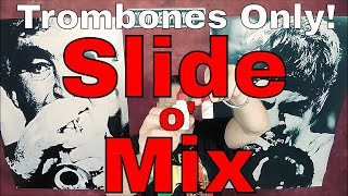 Trombones only: SLIDE O MIX lubricant for fast slide review by Kurt Thompson