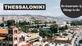 THESSALONIKI City Guide: 48 hours in Thessaloniki // Your Little Black Book