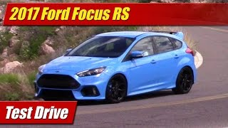 2017 Ford Focus RS: Test Drive