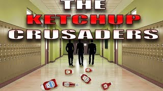 [4chan] The Ketchup Crusaders