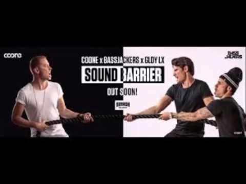 Coone x Bassjackers x GLDY LX - Sound Barrier (Original Mix)