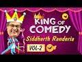 Siddharth Ranederia (GUJJUBHAI) - The King of Comedy Vol. 2  Best Comedy Scenes