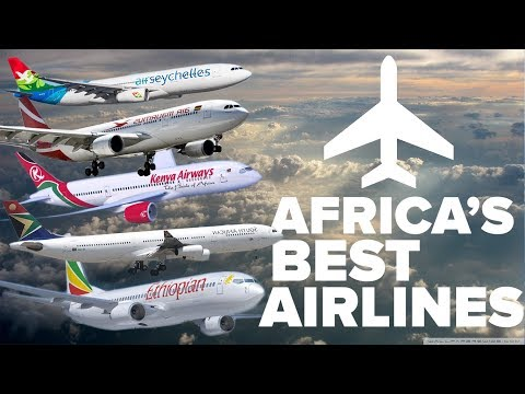 Discover, Top 5 Best Airlines in Africa in 2018