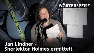 Jan Lindner – Sherlektor Holmes ermittelt: Teil 1