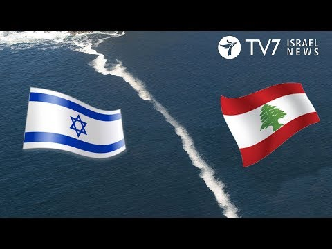 U.S. seeks to resolve an Israel-Lebanon tense maritime border dispute - TV7 Israel News  15.02.18