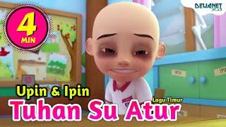 Tuhan Su Atur ( Lagu Timur ) Upin Ipin Feat Bear Band #DNS
