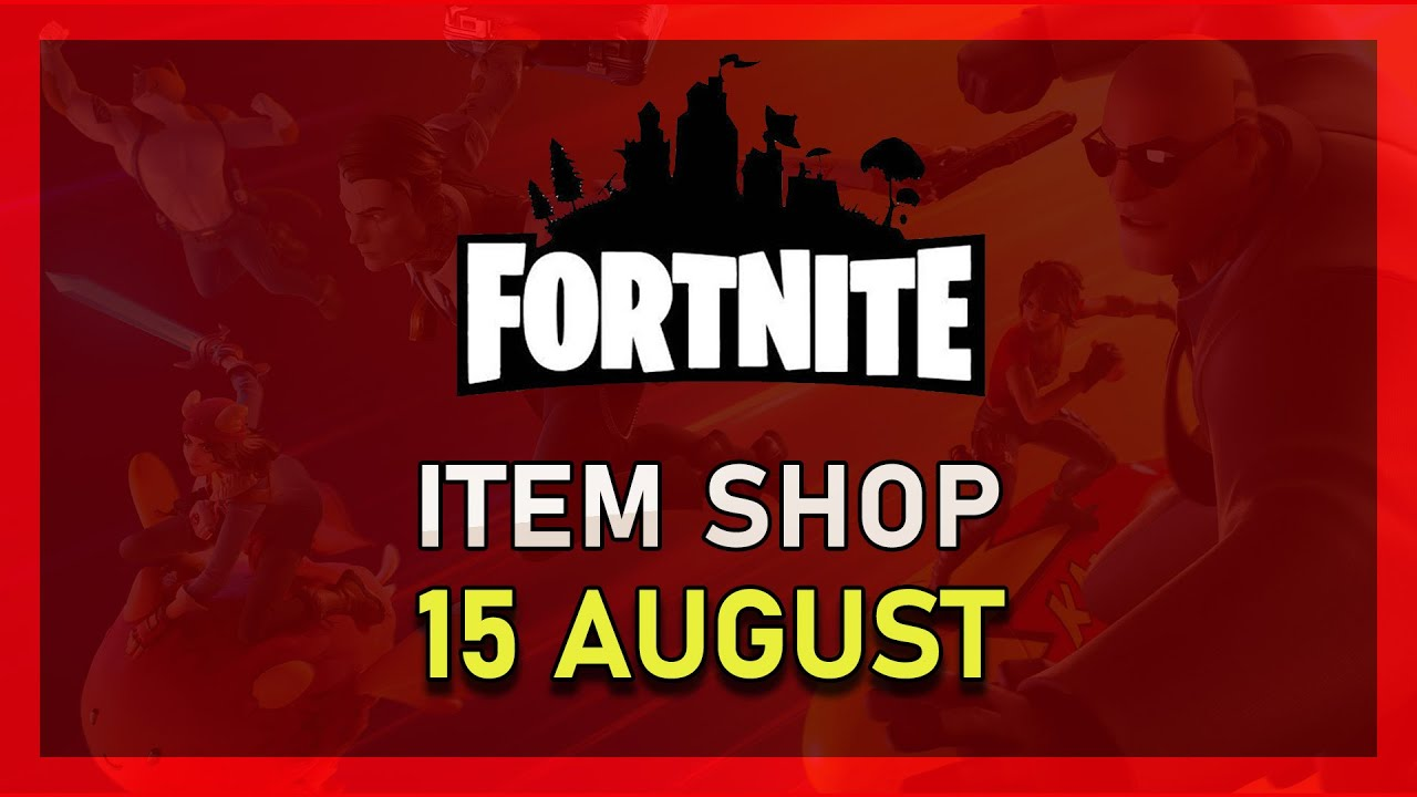 Fortnite Item Shop 15 August Update 15 08 Youtube