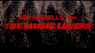 The Music Lovers (1970) Theatrical Trailer