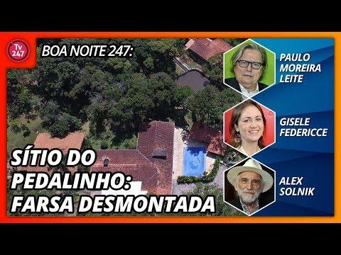 Boa Noite 247 - Sítio do pedalinho: farsa desmontada