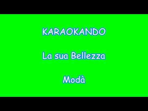 Karaoke Italiano - La sua Bellezza - Modà ( Testo )