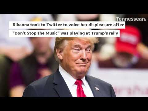 Rihanna blasts Trump for using her song at Chattanooga rally Mp3