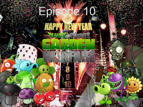 Plants Vs Zombies Garden Warfare Plush Series Episode 10 New Year 39 S Special Youtube