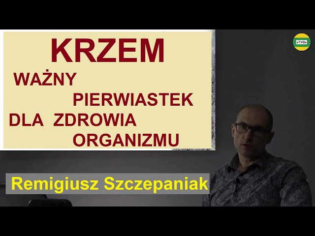 KRZEM - PIERWIASTEK WAŻNY DLA NASZEGO ZROWIA Remigiusz Szczepaniak INVEX REMEDIES 2021