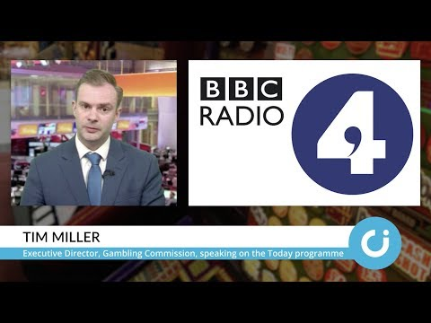 Gambling Commission's Tim Miller on BBC R4's Today programme