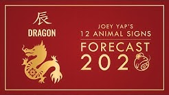2020 Animal Signs Forecast: DRAGON [Joey Yap]