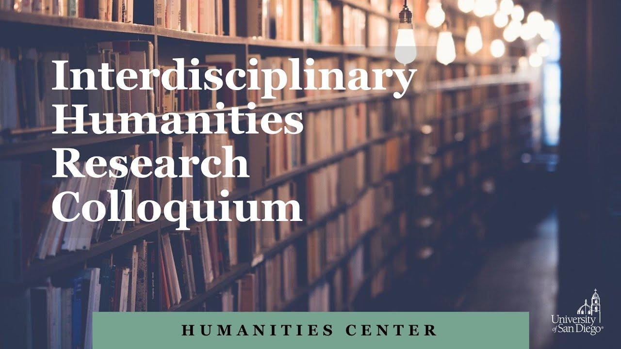 Download Interdisciplinary Humanities Research Colloquium - Session 4