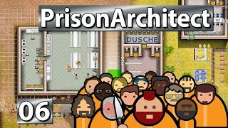 Abendschmaus und Krankenhaus ► Prison Architect S2 #6