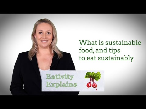 What is sustainable food and tips to eat sustainably