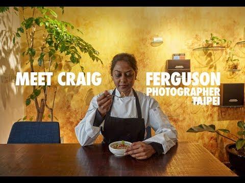 Meet Craig Ferguson, Photographer, Taipei