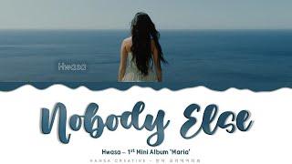 Hwasa - 'Nobody Else' Lyrics Color Coded (Han/Rom/Eng)