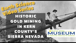 Historic Gold Mining in Kern County's Sierra Nevada