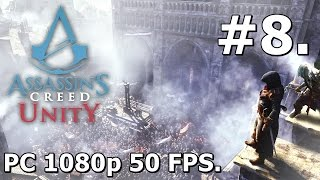 8. Assassins Creed Unity (PC Playthrough) - The Silversmith [1080p/50FPS]
