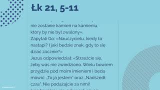 #Ewangelia   27 listopada 2018   (Łk 21, 5-11)