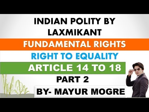 Indian Polity by Laxmikant chapter 7- Fundamental Rights|part 2|right to equality