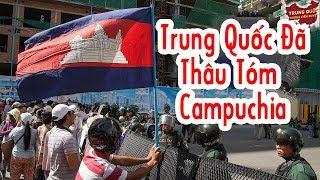 Trung Quốc Dùng Tiền Thâu Tóm Campuchia | Trung Quốc Không Kiểm Duyệt