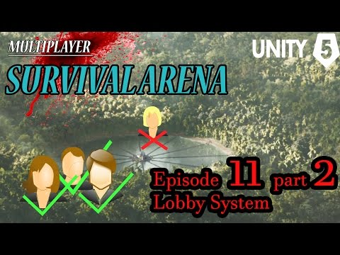 "Making a Multiplayer Survival Arena (Ep11 Pt 2/5) ""Lobby System"" - Unity Unet Tutorial"