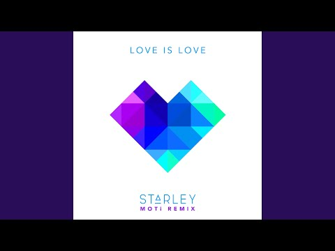 Love Is Love (MOTi Extended Remix)