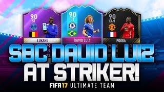 PREMIUM SBC DAVID LUIZ AT STRIKER! AWESOME RAINBOW SQUAD! 🌈 - FIFA 17 ULTIMATE TEAM